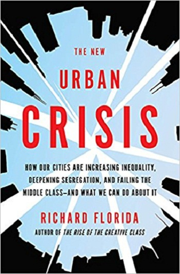 "CAN Summer Book Study: ""The New Urban Crisis"" by Richard Florida"